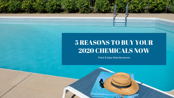 5 Reasons To Buy Your 2020 Pool and Spa Chemicals Now - Splash Pool & Spa Cedar Rapids