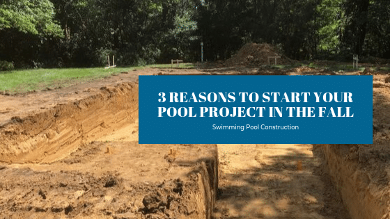 3 Reasons To Start Your Pool Project In The Fall - Splash Pool & Spa