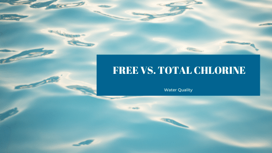 free vs. total chlorine in your pool or spa water and why it matters